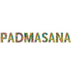 Word padmasana entangle object vector
