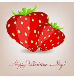 Happy Valentines Day card with strawberry heart vector image