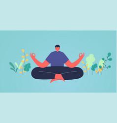 Man in lotus position meditation vector
