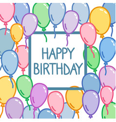 Happy birthday greeting card with sign in squere vector