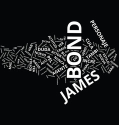 la nueva cara de james bond text background word vector image