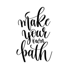 Make your own path black and white hand lettering vector
