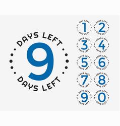 Number of days left badge or sticker design vector