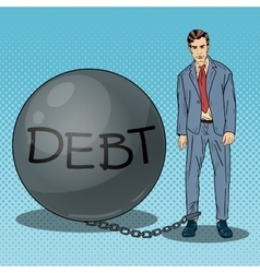 Pop Art Businessman Chained to a Stone Debt Ball vector image vector image