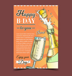 happy b-day champagne congratulation poster vector image