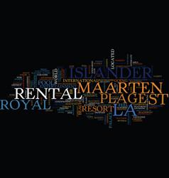 la plage royal islander rental st maarten text vector image