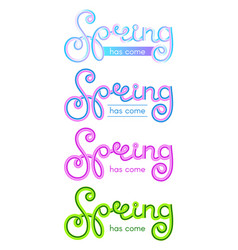 set of inscriptions spring came in different vector image