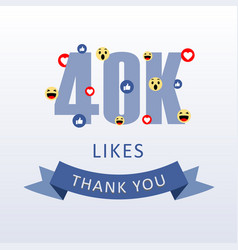 40k likes thank you number with emoji and heart vector