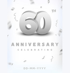 60 years silver number anniversary celebration vector image