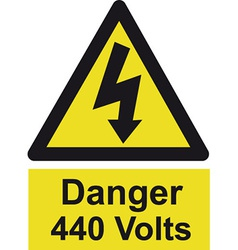 Danger 440 Volts Safety Sign vector image