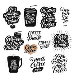 set hand drawn lettering coffee quotes vector image
