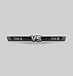 vs duel challenge versus board rivals vector image