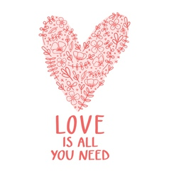 Love is all you need vector image vector image
