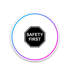 safety first octagonal shape icon isolated on vector image