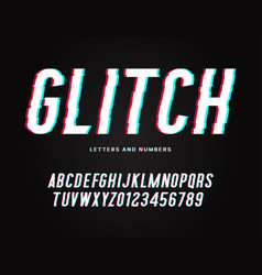 Trendy glitch typeface distorted letters and vector