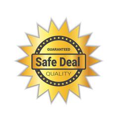 safe deal badge sticker golden quality emblem seal vector image vector image
