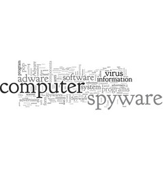 adware and spyware anti virus vector image