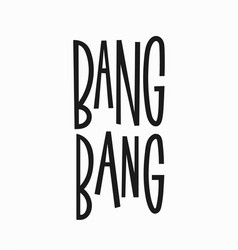 Bang quote typography lettering vector