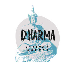 Dharma shirt print quote lettering vector