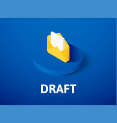 Draft isometric icon isolated on color background vector