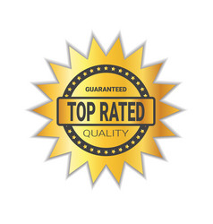 top rated sticker golden badge high quality sign vector image