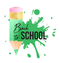 back to school typography quote and color pencil vector image