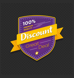 discount sticker great deal and premium quality vector image
