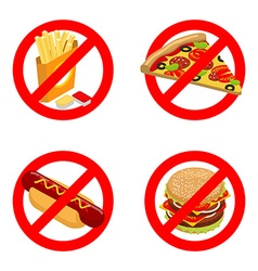 Stop fast food Diet sign Ban unhealthy food It is vector