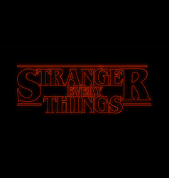 Stranger every things neon text stranger things vector