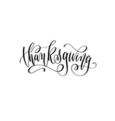 Thanksgiving lettering inscription calligraphy vector
