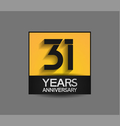 31 years anniversary in square yellow and black vector