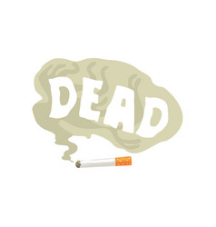 burning cigarette and dead word in a cloud of vector image