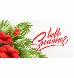 hello summer handwriting lettering with tropical vector image