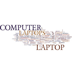 Laptops in the st century text background word vector