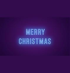 Neon inscription merry christmas neon vector