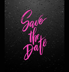 Save the date wedding lettering vector