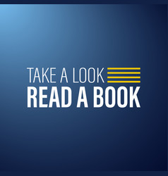 Take a look read a book inspirational and vector
