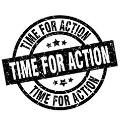 Time for action round grunge black stamp vector