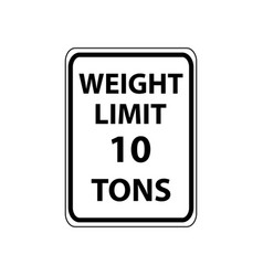 usa traffic road signs vehicles weighting 10 tons vector image