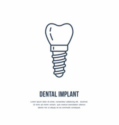 Dentist orthodontics line icon dental implant vector
