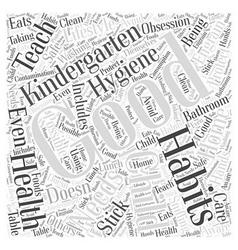 Health Needs and Kindergarten Word Cloud Concept vector image vector image