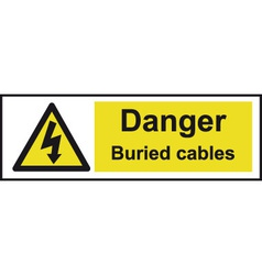 Danger Buried Cables Safety Sign vector image