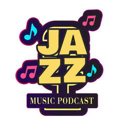 neon jazz music podcast retro microphone backgroun vector image
