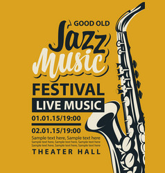 poster for jazz festival live music with saxophone vector image