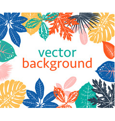 Background with exotic plants and leaves vector