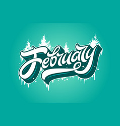 February typography with spruce and icicles on vector