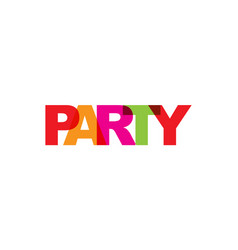 party phrase overlap color no transparency vector image