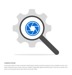 camera lens icon search glass with gear symbol vector image