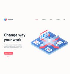 Change way work isometric landing page vector