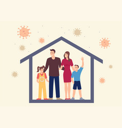 family staying together at home during covid-19 vector image